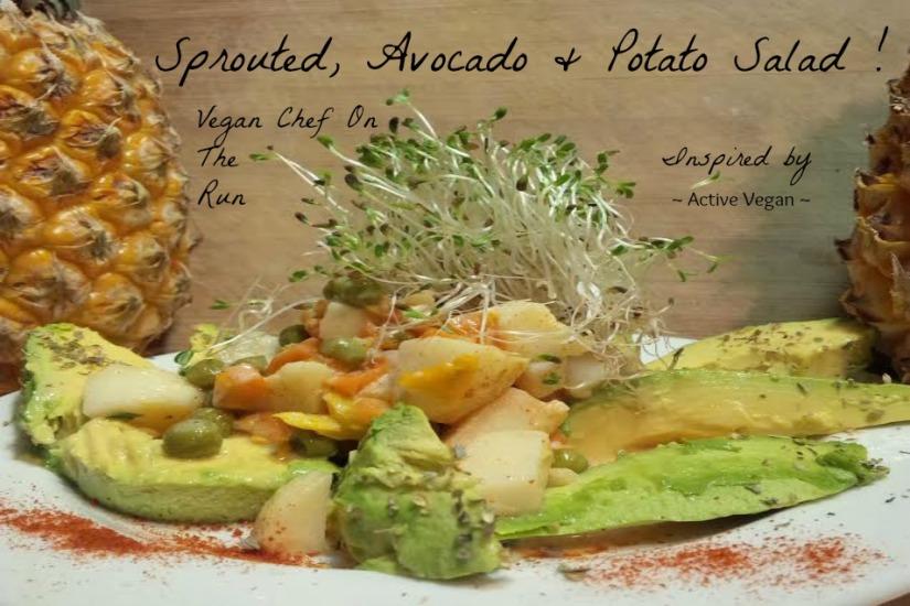 Sprouted, Avocado & PotatoSalad!